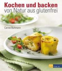 2 Kochen und backen – von Natur aus glutenfrei